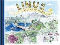 bokomslag LINUS i framtiden år 2039 : en solskenshistoria