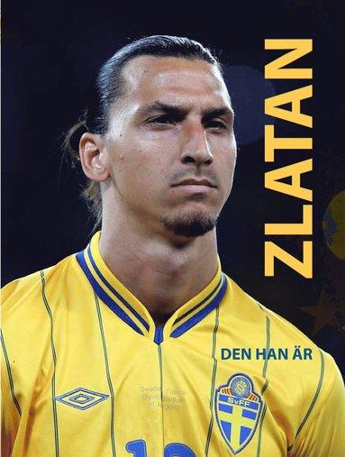 bokomslag Zlatan - den han är