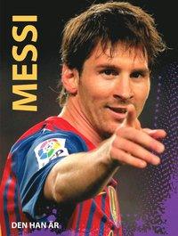 Messi - den han är