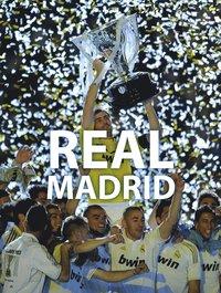 bokomslag Real Madrid : Världens segerrikaste lag