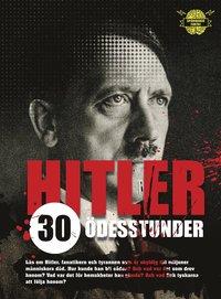 bokomslag Hitler : 30 ödesstunder