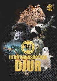 bokomslag 30 utrotningshotade djur