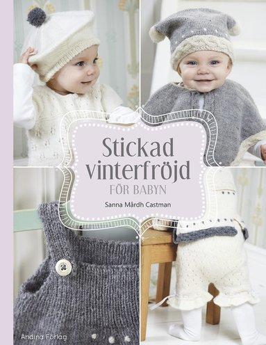 bokomslag Stickad vinterfröjd för babyn