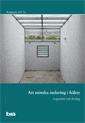bokomslag Att minska isolering i häktet. Brå rapport 2017:6 : Lägesbild och förslag