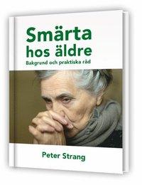 bokomslag Smärta hos äldre - Bakgrund och praktiska råd