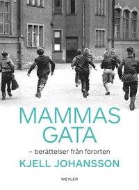 bokomslag Mammas gata : berättelser från förorten