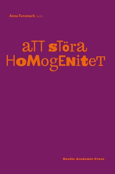 bokomslag Att störa homogenitet
