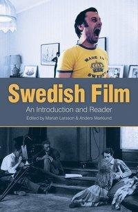 bokomslag Swedish film : an introduction and reader