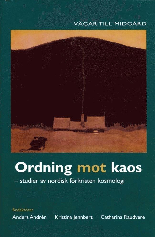 Ordning mot kaos : studier av nordisk förkristen kosmologi 1