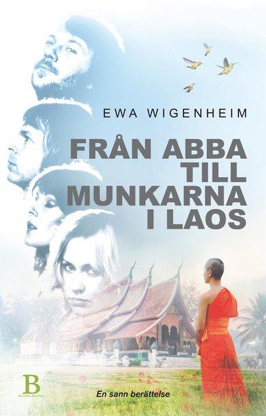 bokomslag Från ABBA till munkarna i Laos