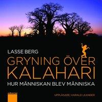 bokomslag Gryning över Kalahari : hur människan blev människa
