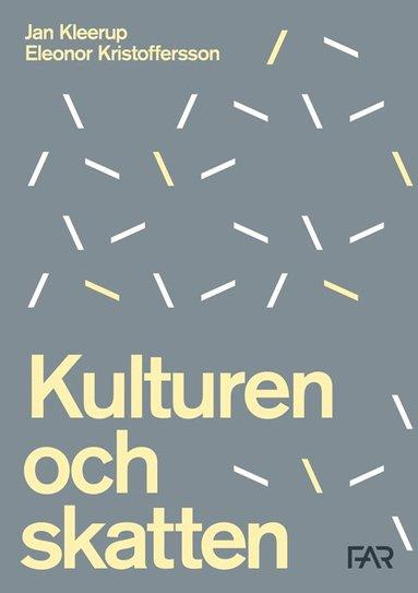 bokomslag Kulturen & Skatten