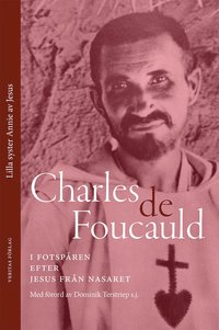 bokomslag Charles de Foucauld: i fotspåren efter Jesus från Nasaret