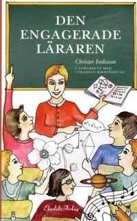 bokomslag Den engagerade läraren