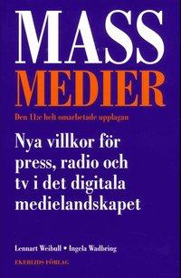 bokomslag Massmedier : nya villkor för press, radio och tv i det digitala medielandskapet