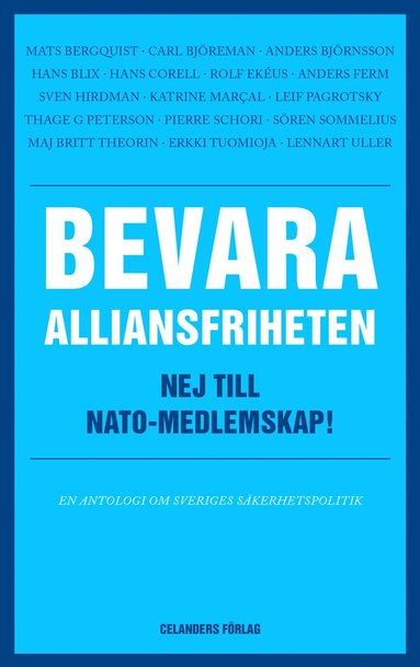bokomslag Bevara alliansfriheten : nej till Nato-medlemskap!