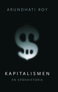 bokomslag Kapitalismen - en spökhistoria