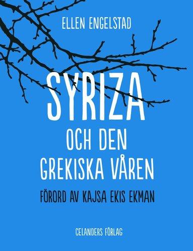 bokomslag Syriza och den grekiska våren