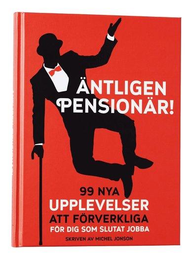 bokomslag Äntligen pensionär!