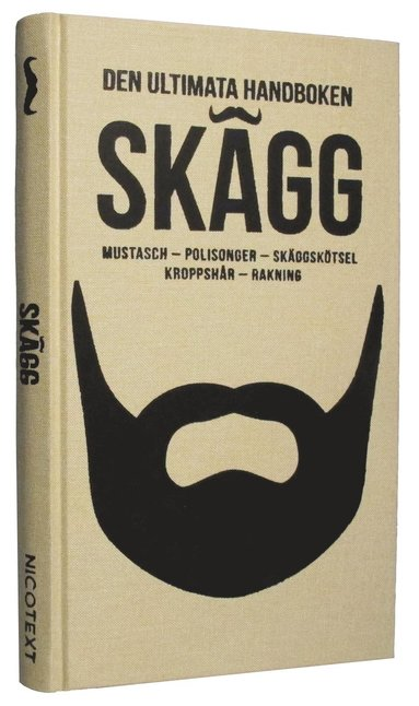 bokomslag Skägg : mustasch, polisonger, skäggskötsel, kroppshår, rakning
