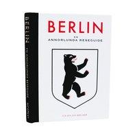 bokomslag Berlin : en annorlunda reseguide