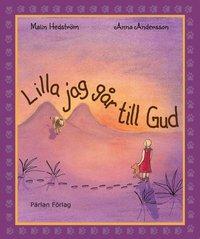 bokomslag Lilla jag går till Gud