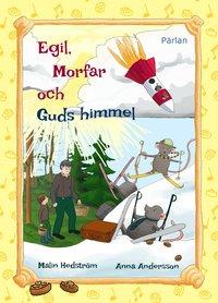 bokomslag Egil, morfar och Guds himmel