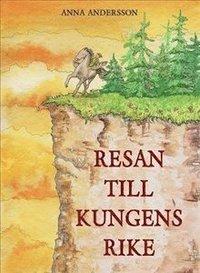 bokomslag Resan till Kungens rike