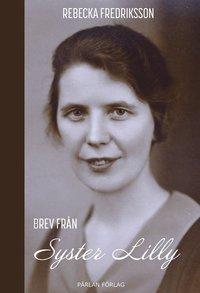 bokomslag Brev från Syster Lilly