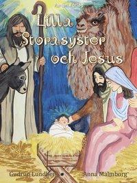 bokomslag Lilla Storasyster och Jesus