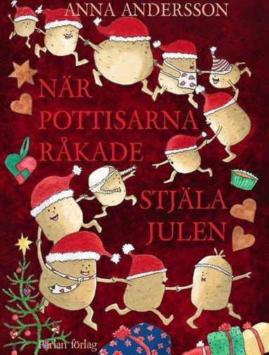 bokomslag När pottisarna råkade stjäla julen
