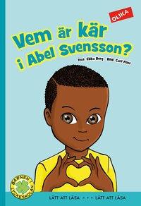 bokomslag Vem är kär i Abel Svensson?