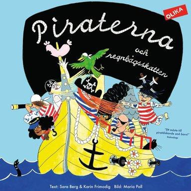 bokomslag Piraterna och regnbågsskatten