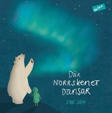 bokomslag Där norrskenet dansar