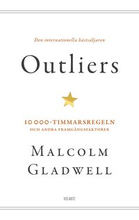 bokomslag Outliers : 10 000-timmarsregeln och andra framgångsfaktorer