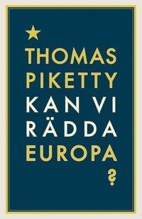 bokomslag Kan vi rädda Europa?
