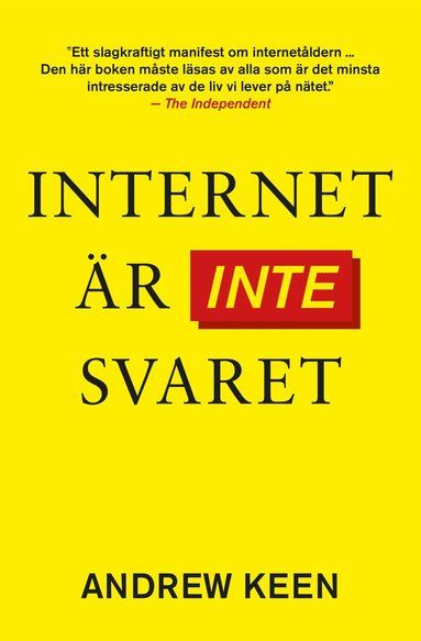 bokomslag Internet är inte svaret