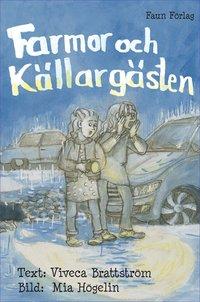 bokomslag Farmor och Källargästen