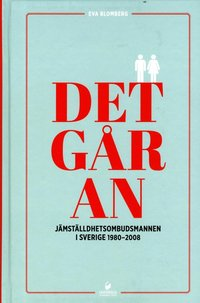 bokomslag Det går an : Jämställdhetsombudsmannen i Sverige 1980-2008