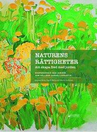 bokomslag Naturens rättigheter : När lagen ger fred med jorden