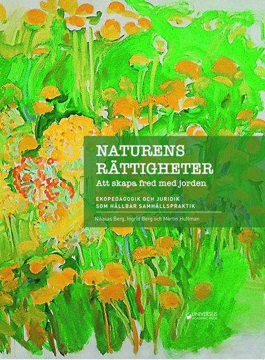 bokomslag Naturens rättigheter : att skapa fred med jorden