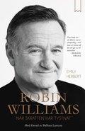 bokomslag Robin Williams : när skratten har tystnat