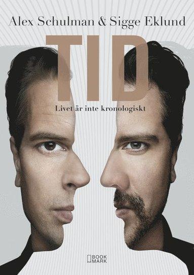 bokomslag Tid : livet är inte kronologiskt