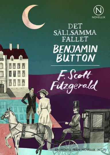 bokomslag Det sällsamma fallet Benjamin Button
