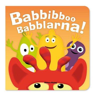 bokomslag Babbibboo Babblarna! Pratbok