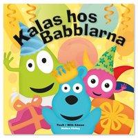 bokomslag Kalas hos Babblarna