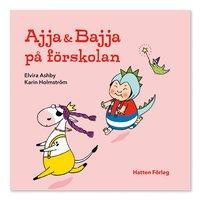 bokomslag Ajja & Bajja på förskolan