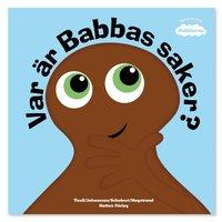 bokomslag Var är Babbas saker?