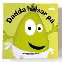 bokomslag Dadda hälsar på