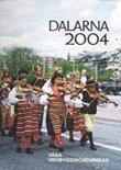 bokomslag Dalarna 2004 Våra Hembygdsföreningar